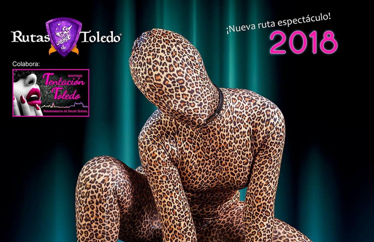 Toledo Erótico: Cabaret, ofrecerá una ruta especial por San Valentín los días 16 y 17 de febrero.