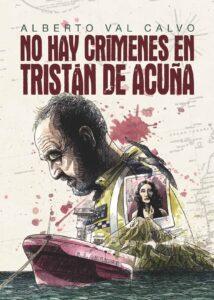 """Portada digital de """"No hay crímenes en Tristán de Acuña"""""""