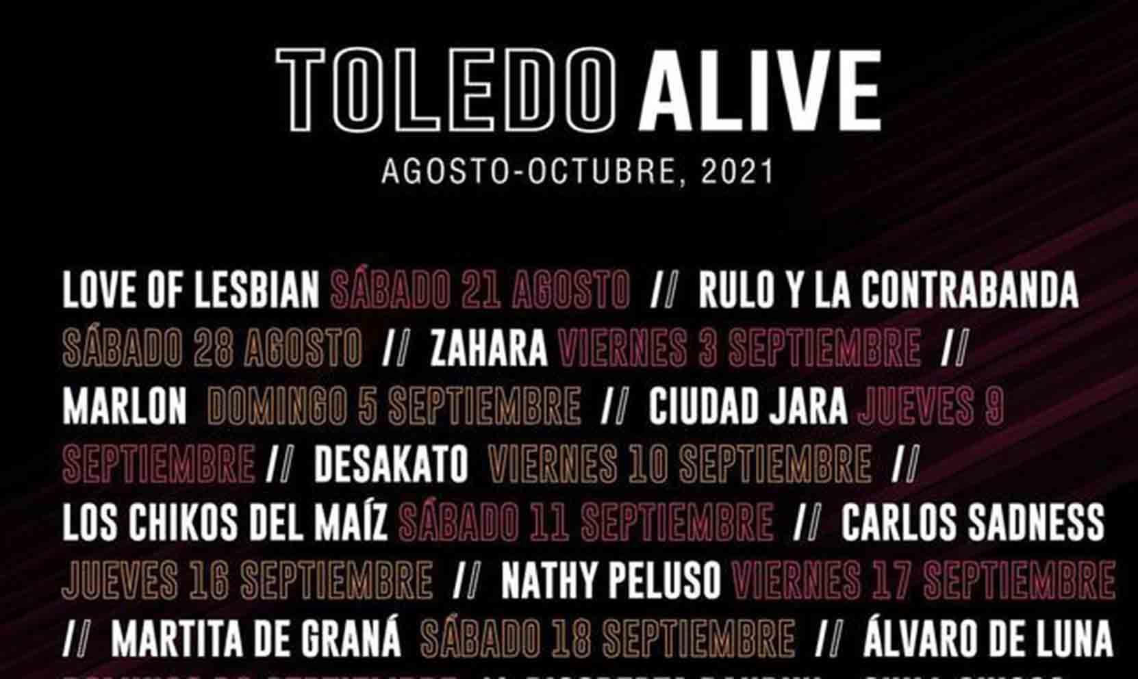 Toledo Alive llega con un cartel de lujo.